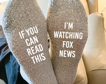 If You Can Read This I'm Watching Fox News Calf Socks