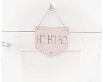 Ho ho ho Christmas Wall sign