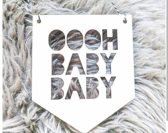 OOOH BABY BABY wooden wall hanging