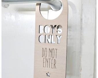 Door hanger/nursery door hanger/over the door sign/handle sign/children's door sign/boys only room sign/nursery decor/kids bedroom
