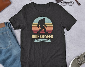 119f5ae4 Funny Bigfoot Shirt Hide And Seek World Champion TShirt Adult Men And Women  Short-Sleeve Unisex T-Shirt