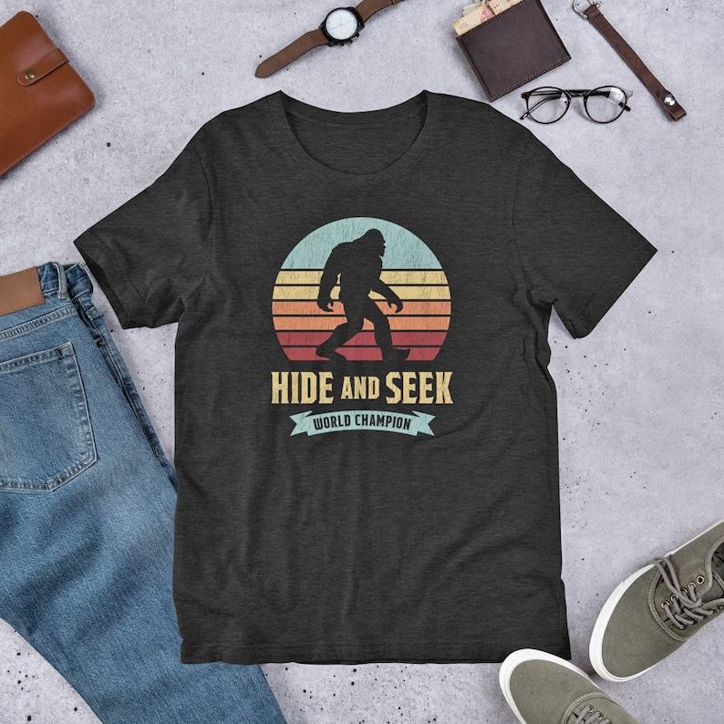 2a79f026d87d Funny Bigfoot Shirt Hide And Seek World Champion TShirt Adult | Etsy