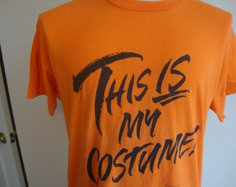 7a3c79ad74b2 Vintage 80's This Is My Costume! Halloween Orange T Shirt Size XL