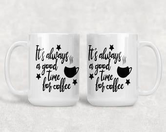 Good Time Coffee Mug