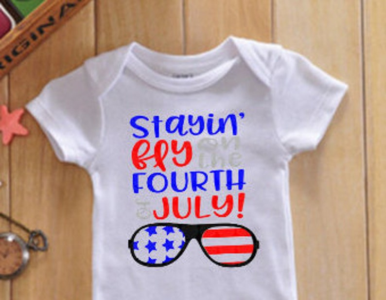 06953fa8c Stayin' fly on 4th of July Patriotic Baby Onesie-Toddler   Etsy