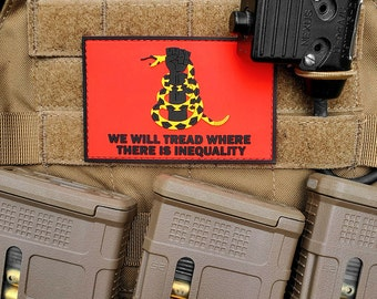 We Will Tread Where There is Inequality - PVC Patch with Hook and Loop Backing