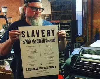 Slavery is Why the South Seceded Poster
