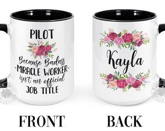 Pilot Coffee Mug Badass Miracle Worker Mug Gift for Pilot Graduation New Job Promotion Appreciation