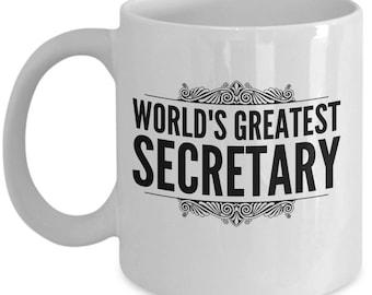 Secretary Coffee Mug / World's Greatest Secretary Coffee Mug - Gift for Secretaries / Ceramic Tea Cup