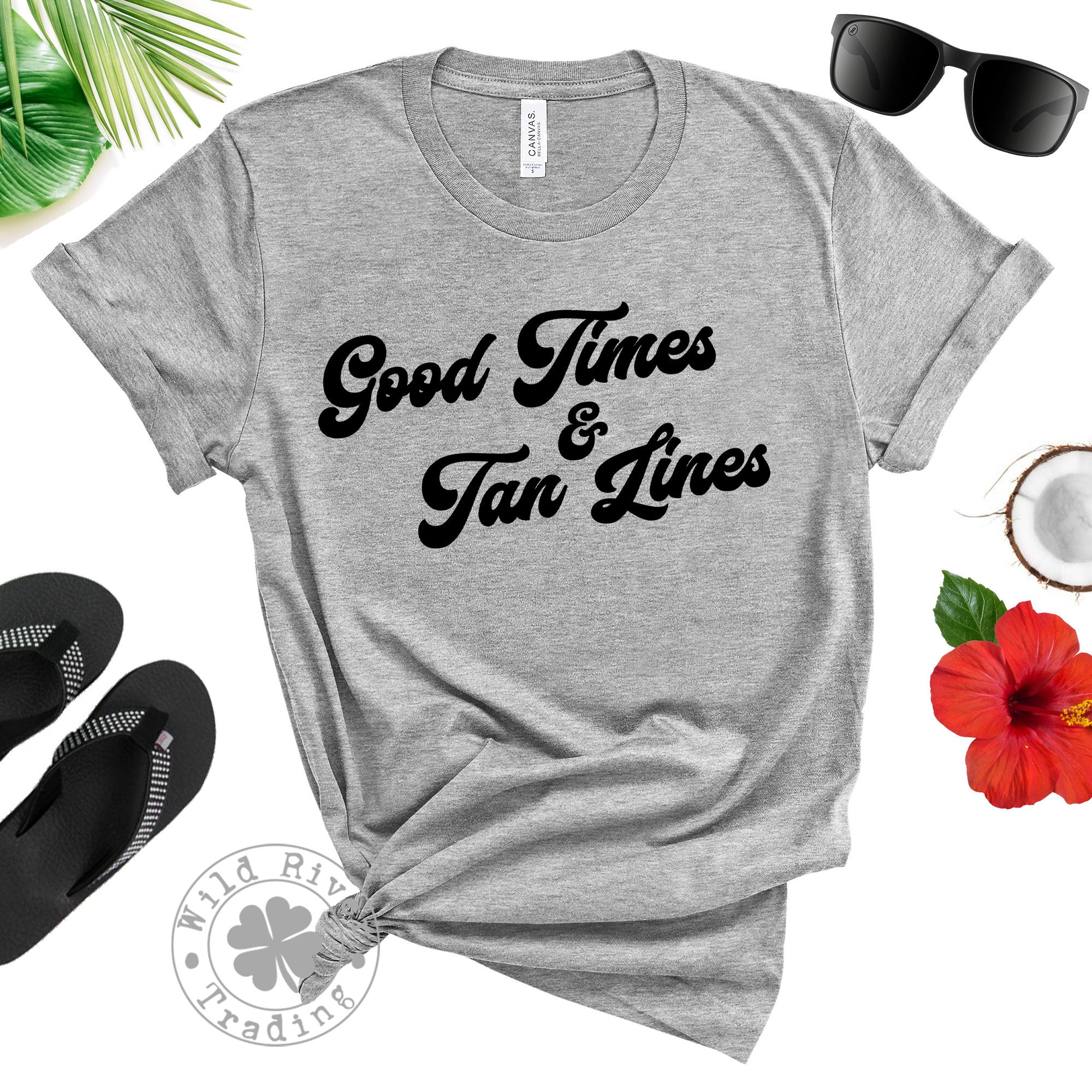Good Times And Tan Lines Summer Vacation Quote Shirt Fun Beach Party Tee Unisex T Shirt Gift For Men Women