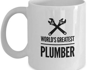 Plumber Coffee Mug / World's Greatest Plumber / Ceramic Tea Cup Gift for Plumbers