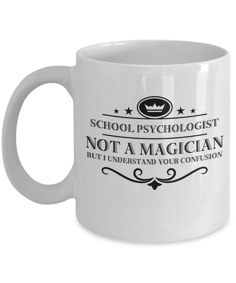School Psychologist Coffee Mug Funny Sayings Ceramic Tea Cup Etsy