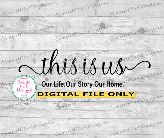 This Is Us Svg Wooden Sign Svg Family Svg Anniversary Svg Etsy