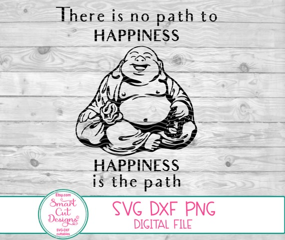 Laughing Buddha Svg Buddha Svg Buddha Quote Smiling Buddha Etsy
