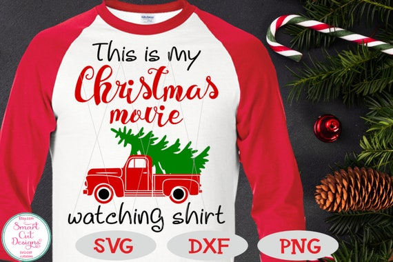 This Is My Christmas Movie Watching Shirt Svg Christmas Etsy