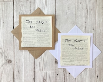 The play's the thing Shakespeare's Hamlet Quote Greeting Card