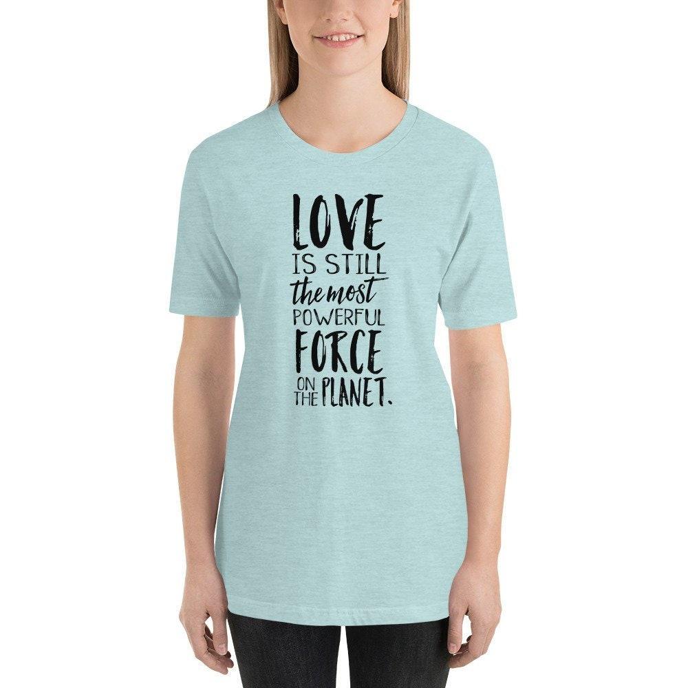 L amour est la toujours la Force la est plus puissante sur la planète  Christian. Ce t-shirt ... f9c78f2ab63