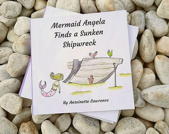 Underwater, Educational Children's Books. Mermaid Angela Finds and Sunken Shipwreck. Book 1 of my Mini Mers Books. Lets make learning fun!!
