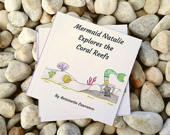 Underwater, Educational Children's Books. Mermaid Natalie Explores the Coral Reefs. Book 3 of my Mini Mers Books. Lets make learning fun!!