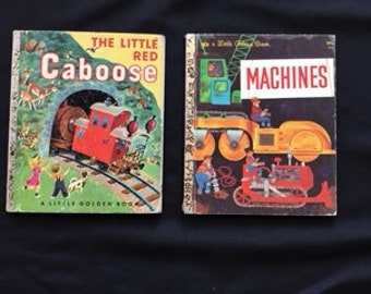 Lot of 2 - A Little Golden Book - The Little Red Caboose (162) - 1953 and Machines (455) 1973