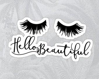 Hello Beautiful High Quality Sticker