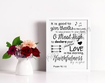 Psalm 92:1-2, scripture, wall art, bible verse, printable 8x10, typography