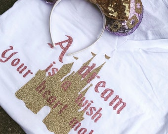 A dream is a wish your heart makes castle tee