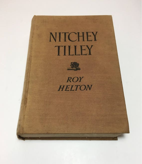 Nitchey Tilley By Roy Helton Vintage Book Books Etsy