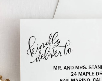 Kindly Deliver To Stamp - Hand Lettered Stamp / Invitation Stamp, Wedding Stamp, Save the Date, Stationery Stamp Gift