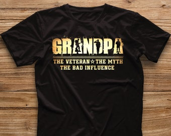 f9bf1019 Grandpa The Veteran Myth The Bad Influence Shirt, Gift For Dad, Daddy, Papa,  Father, Father's Day, Grandparents's Day