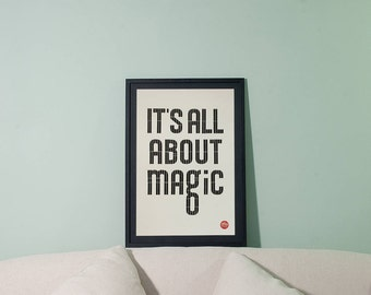 It's All About Magic | Print