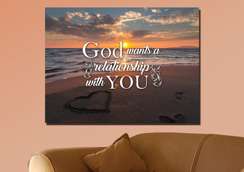 God Wants A Relationship With You Bible Christian Quotes Wall Etsy