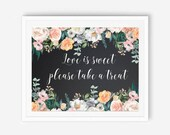 Chalkboard love is, love is sweet sign, love is sweet sign, dessert table sign, take a treat sign, candy bar sign, dessert sign, candy