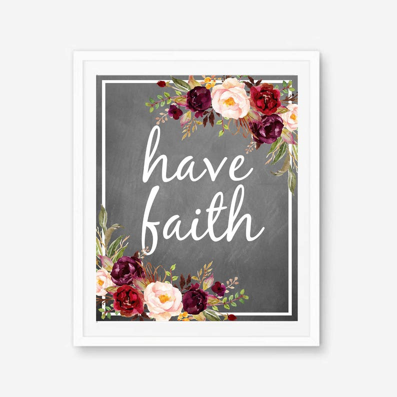 Have Faith Have Faith Print Faith Quote Faith Quotes To Etsy