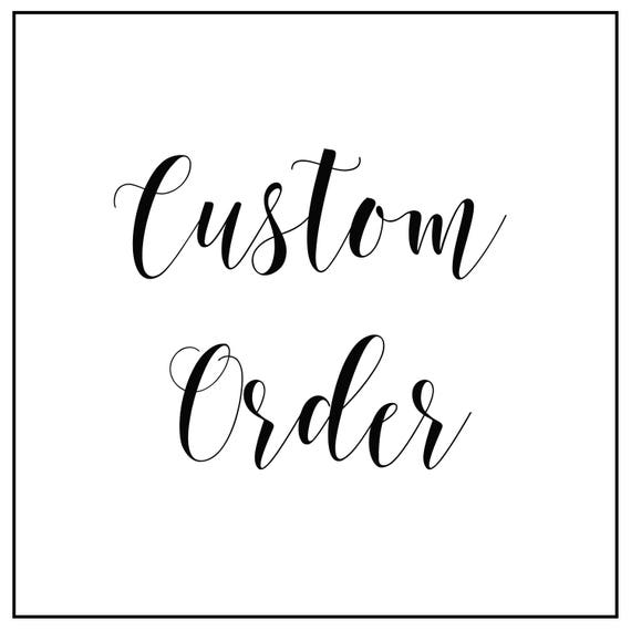 Custom Order | Etsy