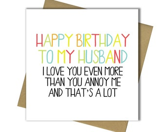 Husband Birthday Card Fun Humour Banter 30th 40th 50th 60th 65th