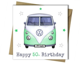 Personalised Camper Van Card Dad Mum Husband Wife Sister Son Brother Friend Mother 13th 18th 21st 30th 40th 50th 60th 65th Birthday