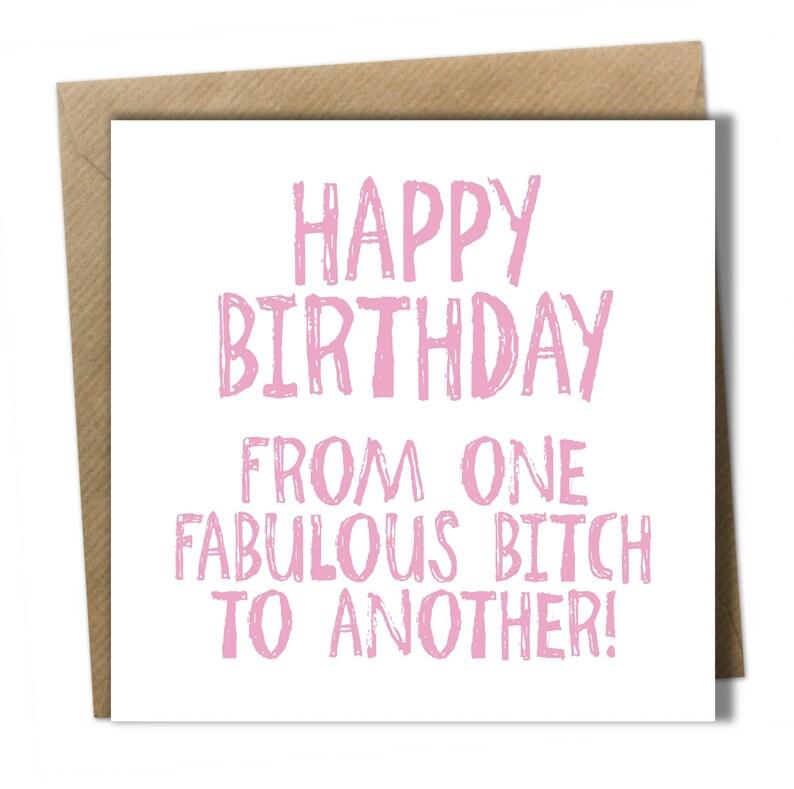 Best Friend Bestie Sister Female Birthday Card Fabulous Bitch
