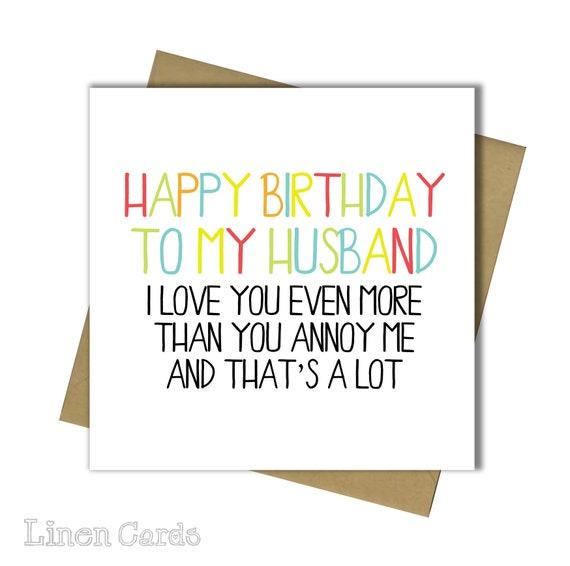 Husband Birthday Card Fun Humour Banter Husband Birthday Card Etsy