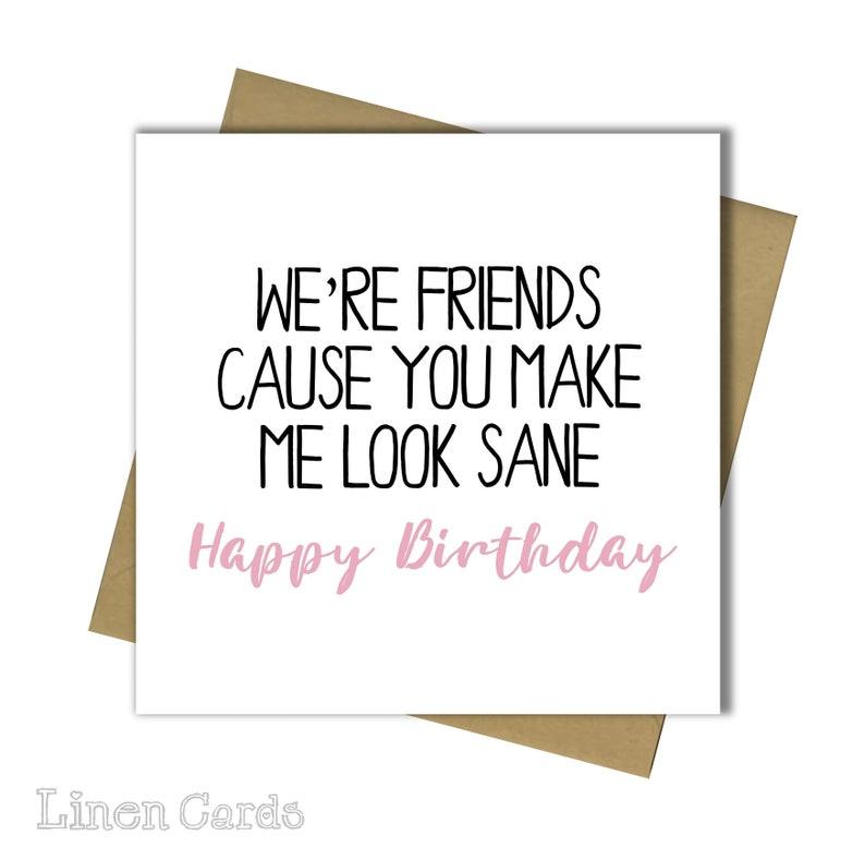 Birthday Card Best Friend Bestie Female Funny Humor 18th 21st 30th 40th 50th 60th 65th