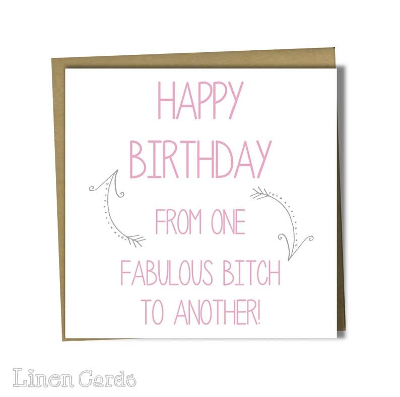 Best Friend Bestie Sister Female Birthday Card Fabulous Bitch Etsy
