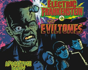 ELECTRIC FRANKENSTEIN/Thee EVILTONES Apocalypse Party