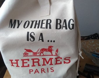 c96ac64b4306 Funny my other bag is a ... Hermes