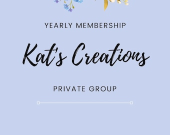 One Year Membership in Kats Creations Private Group, Wreath Makers Membership, Business Class, Private Tutorials, Kats Creations 777