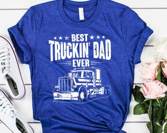 1f2d887e Best Truckin' Dad Ever Father's Day Gift Short-Sleeve Unisex T-Shirt