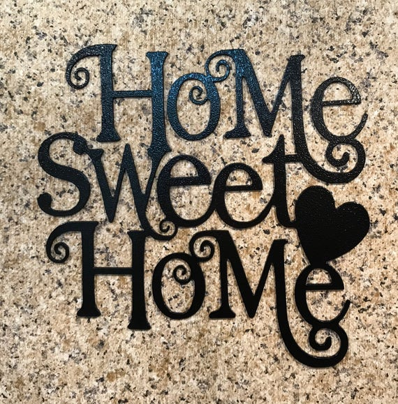 Home Sweet Home Metal Art Metal Art Metal Wall Art Metal Etsy