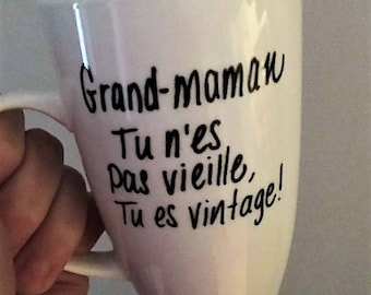 """Cup - """"great MOM you're not old, you're vintage!"""""""