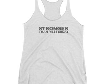 Stronger Than Yesterday Subtle Fitness Workout Exercise Gear