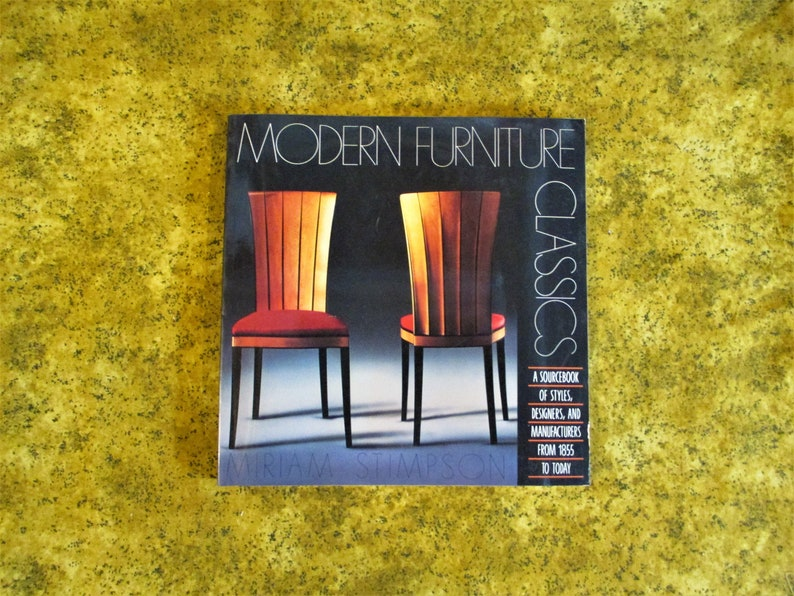 Pleasant Modern Furniture Classics A Sourcebook Of Styles Designers And Manufacturers From 1855 To Today By Mariam Stimpson Vguc Interior Design Ideas Grebswwsoteloinfo