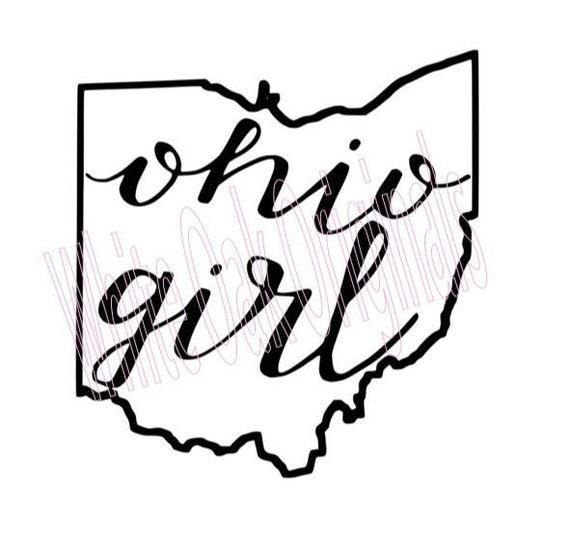 Ohio Girl Svg Etsy